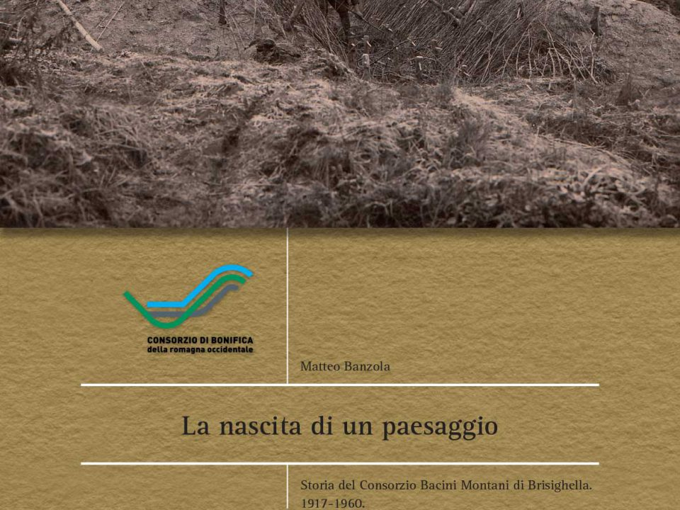 La nascita di un paesaggio: presentazione del libro di Matteo Banzola